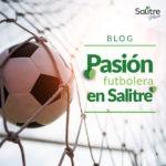 Pasión futbolera en Salitre Plaza