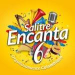 """Salitre Encanta 6 """"Orgullosamente Colombiano"""""""