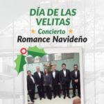 Día de las velitas: Concierto Romance Navideño
