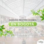 Circular Informativa | Nuevas Restricciones en Bogotá